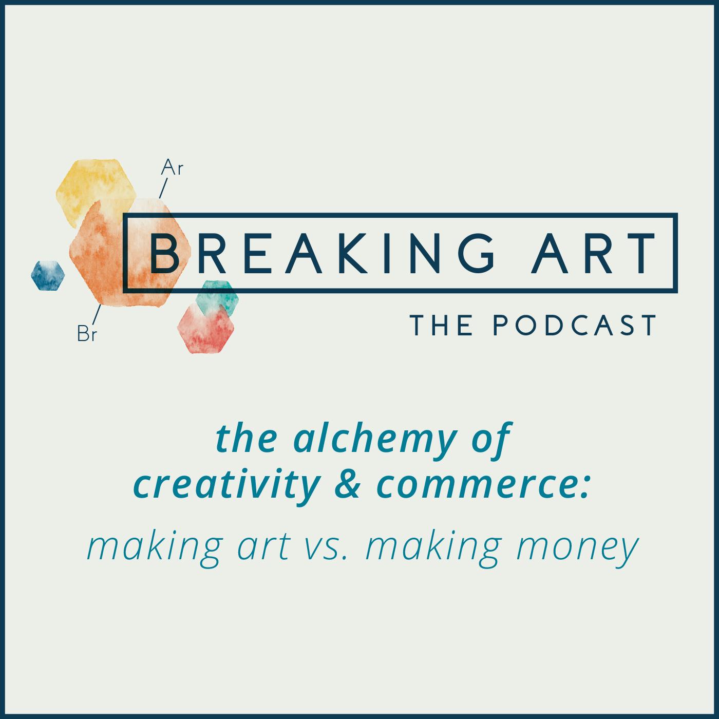 Breaking Art: The Podcast